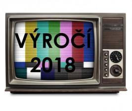 Velká seriálová výročí 2018
