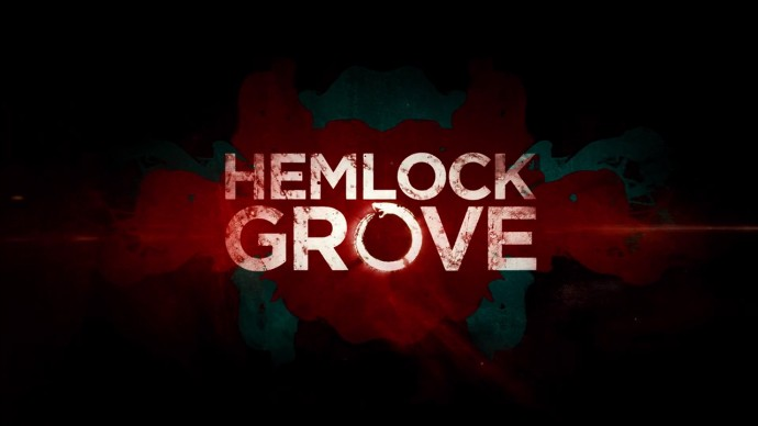S lupou do historie: Hemlock Grove