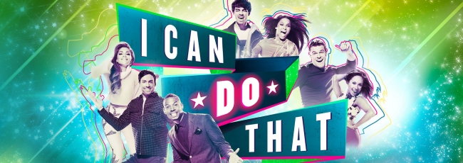 I Can Do That (I Can Do That) — 1. série