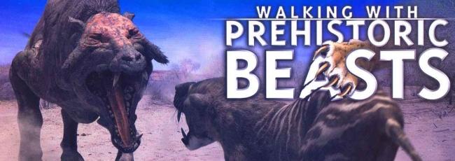 Putování s pravěkými zvířaty (Walking with Prehistoric Beasts)