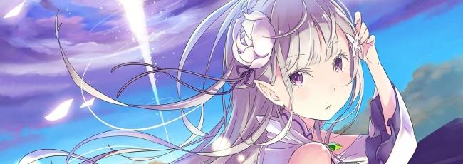Re: Zero - Starting Life in Another World (Re: Zero kara hajimeru isekai seikatsu)