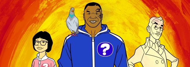 Mike Tyson Mysteries (Mike Tyson Mysteries) — 1. série