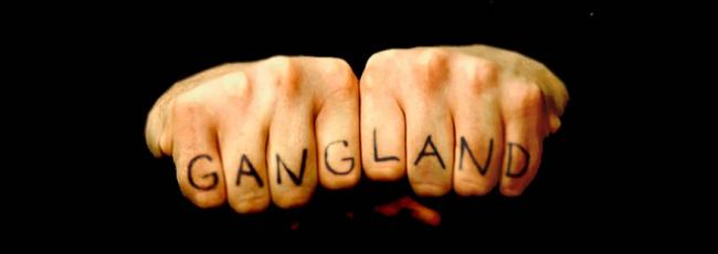 Gangland (Gangland)