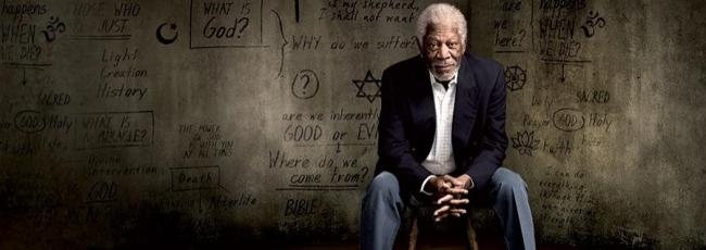 Příběh boha (Story of God with Morgan Freeman, The)