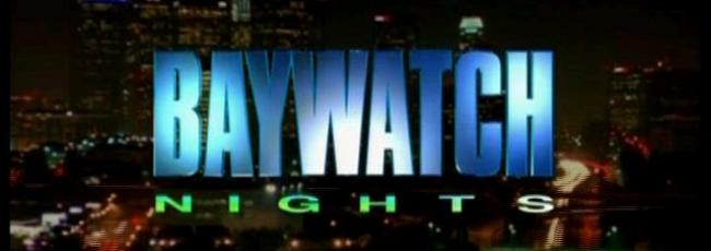 Baywatch Nights (Baywatch Nights) — 1. série