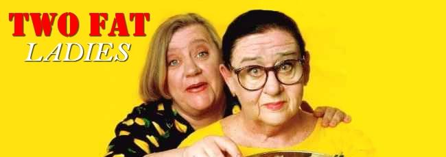 Dvě dámy při těle (Two Fat Ladies)