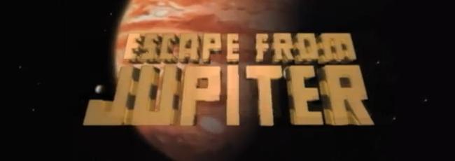 Útěk z Jupiteru (Escape from Jupiter) — 1. série