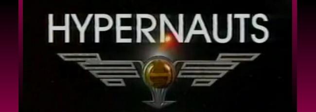 Hypernauts (Hypernauts) — 1. série