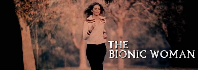 Bionic Woman, The (Bionic Woman, The)