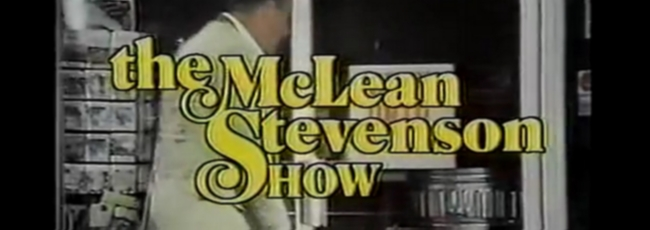The McLean Stevenson Show (McLean Stevenson Show, The)