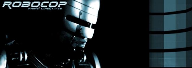 RoboCop: Prime Directives (RoboCop: Prime Directives) — 1. série