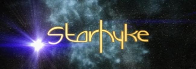Starhyke (Starhyke) — 1. série