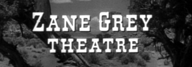 Zane Grey Theater (Zane Grey Theater)