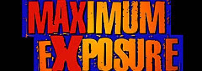 Maximální extrém (Maximum Exposure)