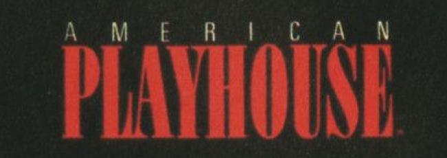 American Playhouse (American Playhouse)