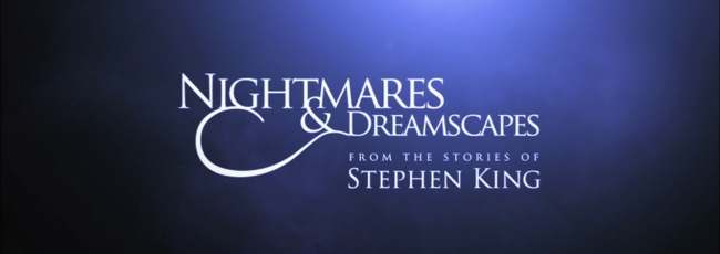 Nightmares & Dreamscapes: From the Stories of Stephen King (Nightmares & Dreamscapes: From the Stories of Stephen King) — 1. série