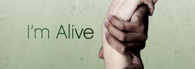 Přežil jsem (I'm Alive) — 1. série