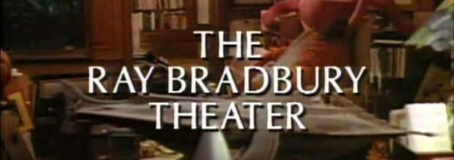 Divadlo Raye Bradburyho (Ray Bradbury Theater, The)
