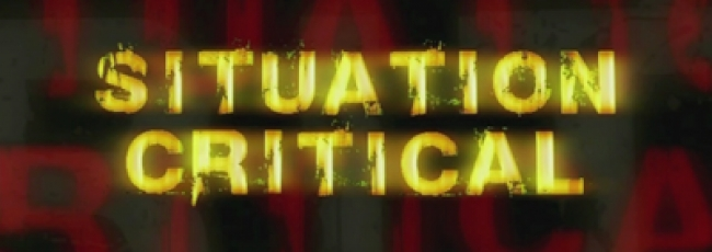 Situation Critical (Situation Critical)