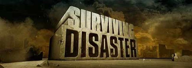 Jak přežít neštěstí (Surviving Disaster)