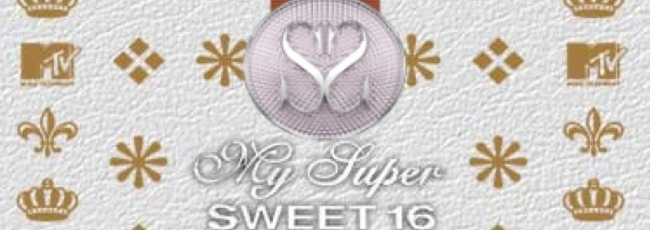 My Super Sweet 16 (My Super Sweet 16) — 1. série
