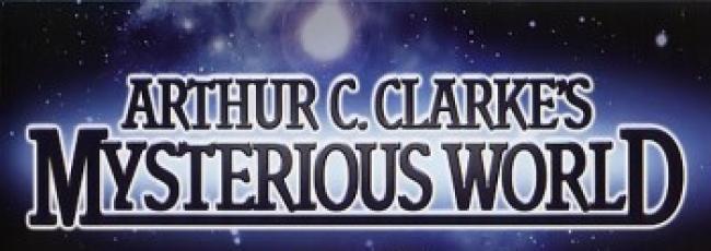 Záhady světa (Arthur C. Clarke's Mysterious World) — 1. série