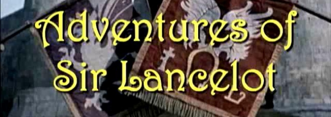Dobrodružství sira Lancelota (Adventures of Sir Lancelot, The)