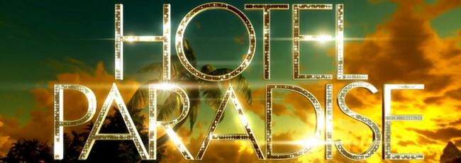 Hotel Paradise (Hotel Paradise) — 1. série