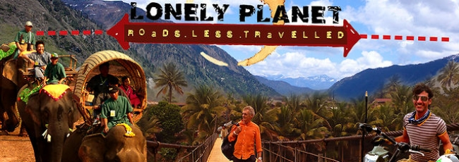 Lonely Planet: Neprobádané cesty (Lonely Planet: Roads Less Travelled) — 1. série