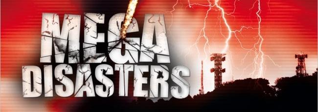 Megakatastrofy (Mega Disasters) — 3. série