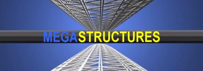 Megastavby (MegaStructures)