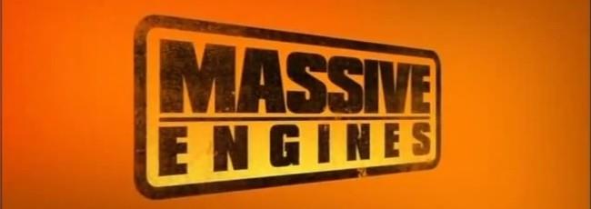Masivní motory (Massive Engines) — 1. série