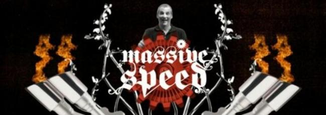 Masivní rychlost (Massive Speed)