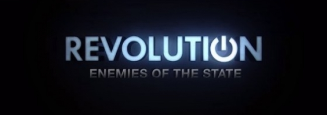 Revolution: Enemies of the State (Revolution: Enemies of the State) — 1. série