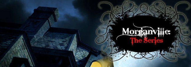 Morganville: The Series (Morganville: The Series) — 1. série